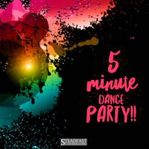 5-minute dance party!